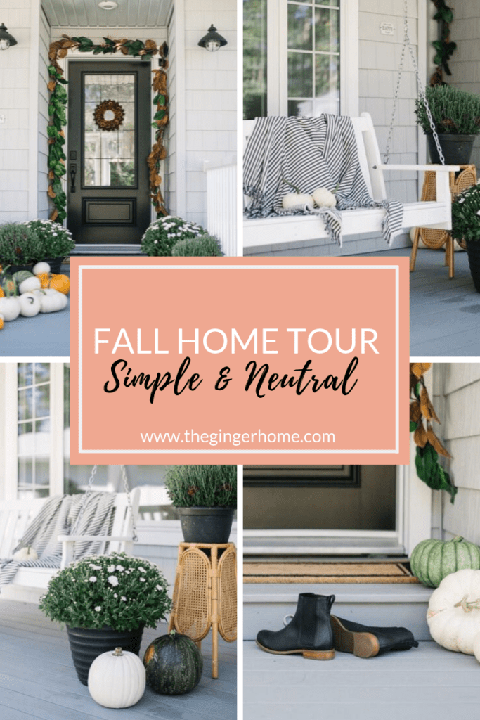 Fall Home Tour Simple and Neutral