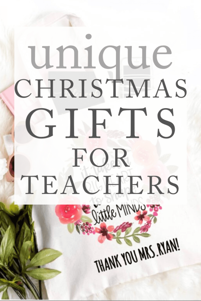 Unique Christmas gift ideas for Teachers
