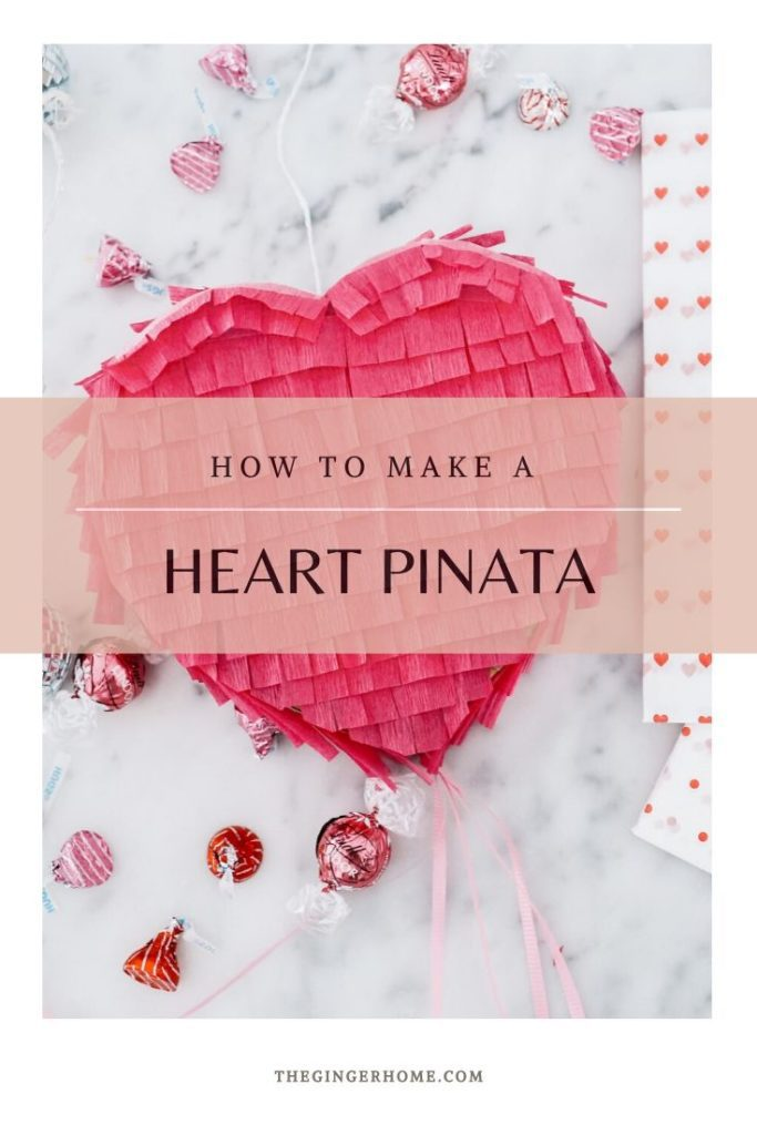 how to make a heart pinata