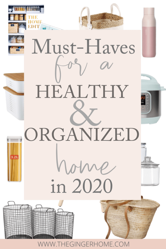 Must-Haves for a healthy and organized home in 2020