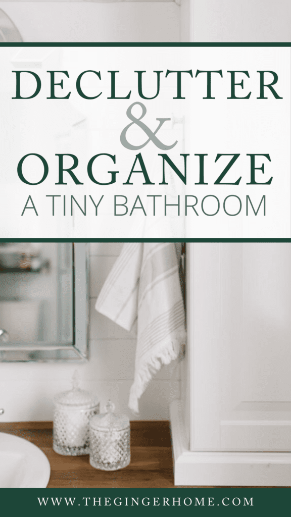 Organize a tiny bathroom