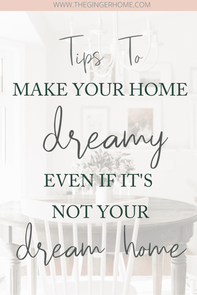 How To Make Your Home Dreamy