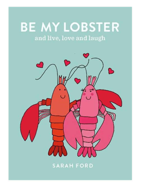 Be my lobster. Valentine's Day Gifts for Her