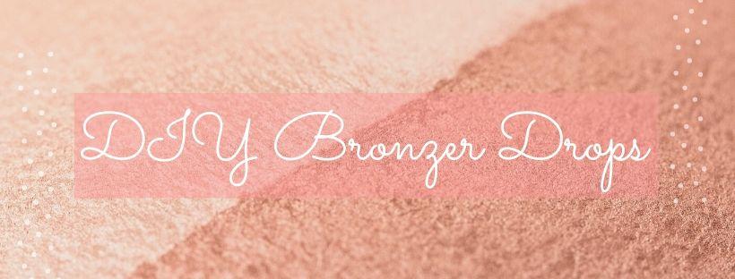 Diy bronzer drops - summer essential oil idea