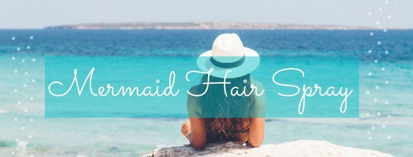 Mermaid hair - sizzling summer essential oil ideas