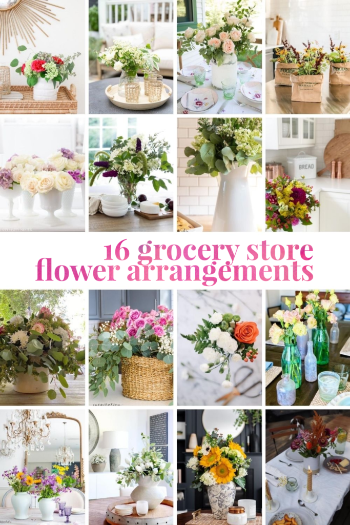 16 ways to make grocery store flowers look amazing!