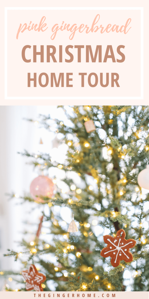 A Pink Gingerbread Christmas Home Tour